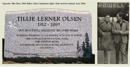 Opposite: Tillie Olsen, 2005. Below: Olsen's headstone. Right: Olsen and her husband, Jack, 1940s. Photos Courtesy of Julie Olsen Edwards
