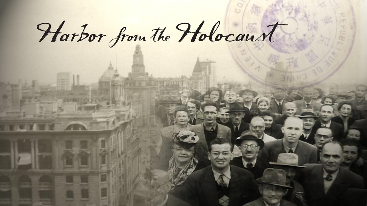 Harbor From the Holocaust: The Jews of Shanghai